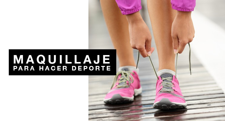 ¡Maquillaje para hacer deporte!